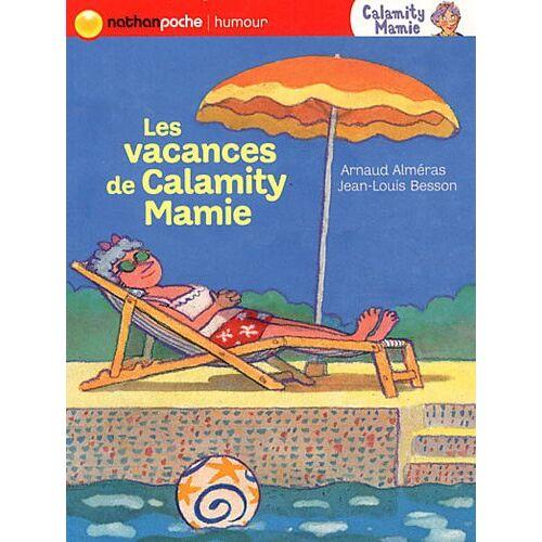 Arnaud Alméras - Calamity Mamie : Les vacances de Calamity Mamie - Preis vom 16.04.2021 04:54:32 h