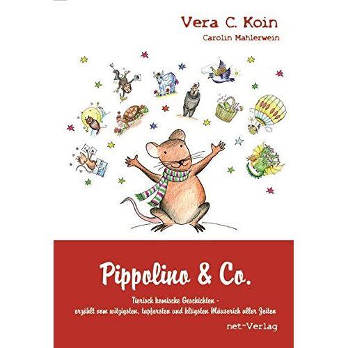Koin, Vera C. - Pippolino & Co.: Kinderbuch - Preis vom 12.05.2021 04:50:50 h