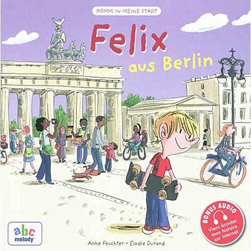 Anke Feutcher - Felix Aus Berlin - Preis vom 24.02.2021 06:00:20 h