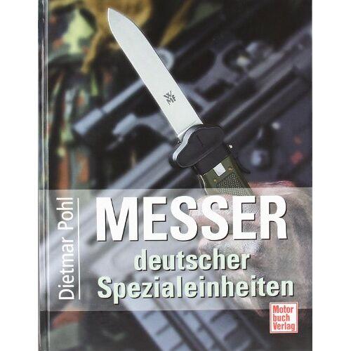 Dietmar Pohl - Messer deutscher Spezialeinheiten - Preis vom 05.05.2021 04:54:13 h
