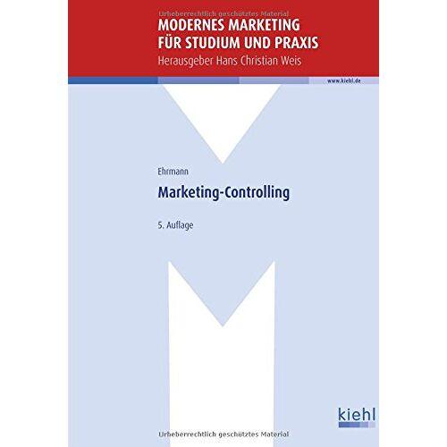 Hans C. Weis - Marketing-Controlling (Modernes Marketing für Studium und Praxis) - Preis vom 26.01.2021 06:11:22 h