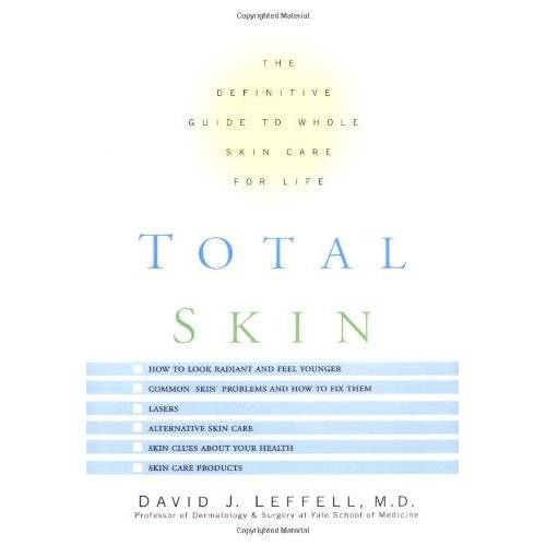 David Laffell - Total Skin: The Definitive Guide to Whole Skin Care for Life - Preis vom 23.02.2021 06:05:19 h