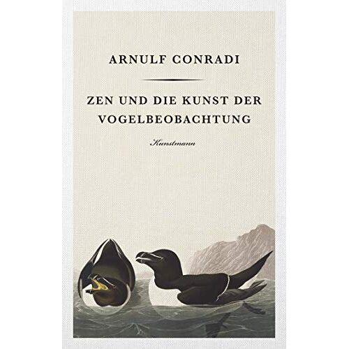 Arnulf Conradi - Zen und die Kunst der Vogelbeobachtung - Preis vom 06.05.2021 04:54:26 h