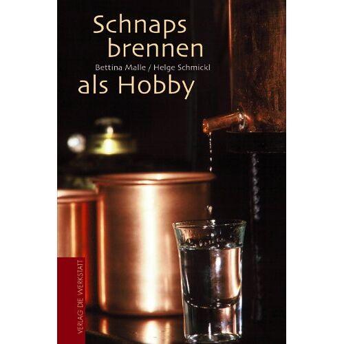 Bettina Malle - Schnapsbrennen als Hobby - Preis vom 18.04.2021 04:52:10 h