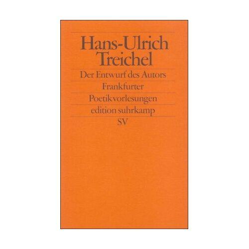 Hans-Ulrich Treichel - Der Entwurf des Autors - Preis vom 15.11.2019 05:57:18 h