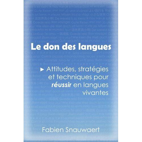 Fabien Snauwaert - Le don des langues - Preis vom 06.09.2020 04:54:28 h