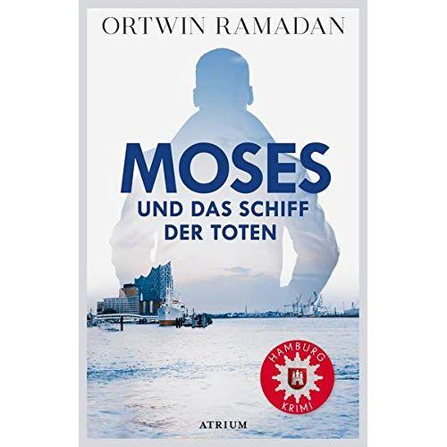 Ortwin Ramadan - Moses und das Schiff der Toten - Preis vom 14.04.2021 04:53:30 h
