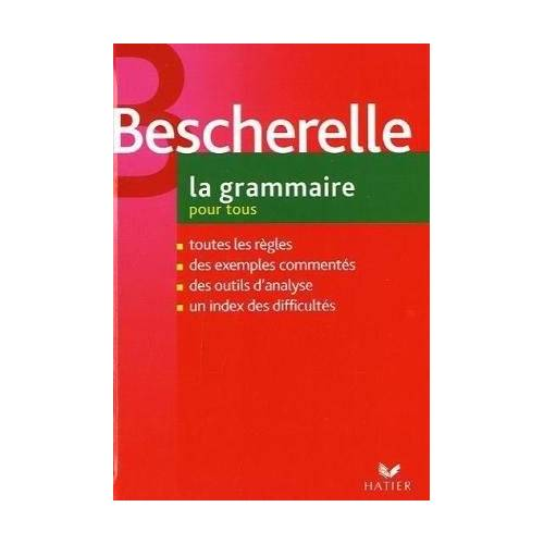 Bescherelle - BESCHERELLE 3 LA GRAMMAIRE POUR TOUS - Preis vom 27.02.2021 06:04:24 h