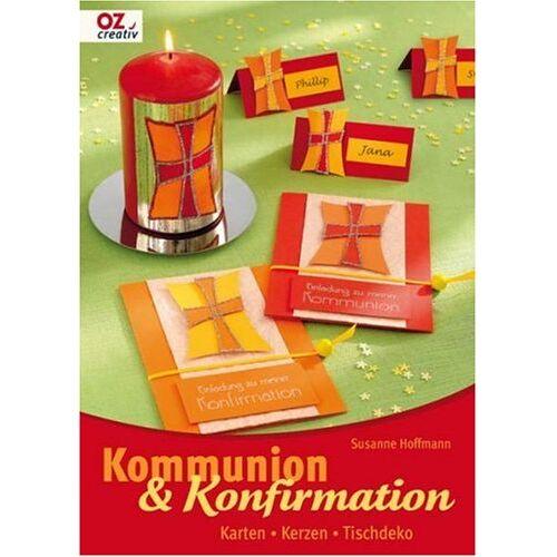 Susanne Hoffmann - Kommunion & Konfirmation: Karten - Kerzen -Tischdeko - Preis vom 18.04.2021 04:52:10 h