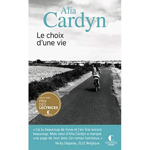 Alia Cardyn - Le choix d'une vie - Preis vom 14.04.2021 04:53:30 h