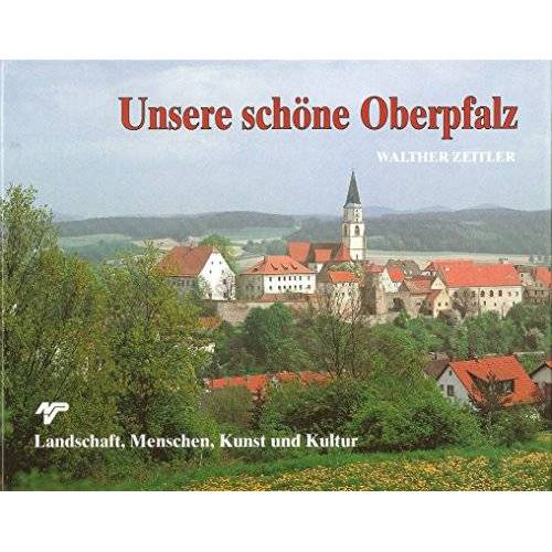- Unsere schöne Oberpfalz - Preis vom 03.05.2021 04:57:00 h