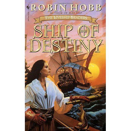 Robin Hobb - Ship of Destiny: The Liveship Traders - Preis vom 12.05.2021 04:50:50 h