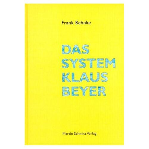 Frank Behnke - Das System Klaus Beyer - Preis vom 14.04.2021 04:53:30 h