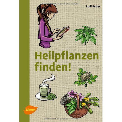 Rudi Beiser - Heilpflanzen finden - Preis vom 18.11.2019 05:56:55 h