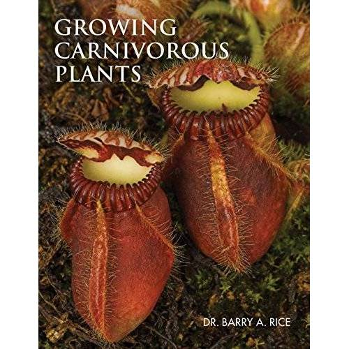 Rice/Barry a. - Growing Carnivorous Plants - Preis vom 16.04.2021 04:54:32 h