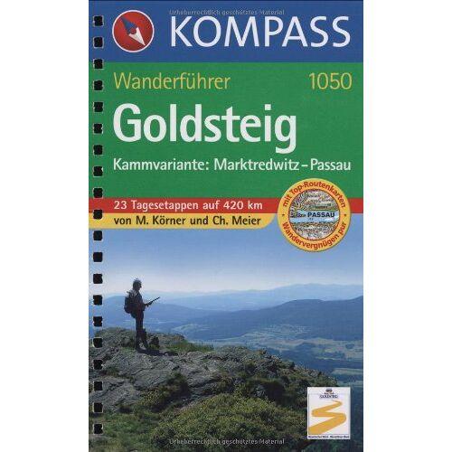 Michael Körner - Goldsteig - Kammvariante: Marktredwitz - Passau: Wanderführer - Preis vom 28.02.2021 06:03:40 h