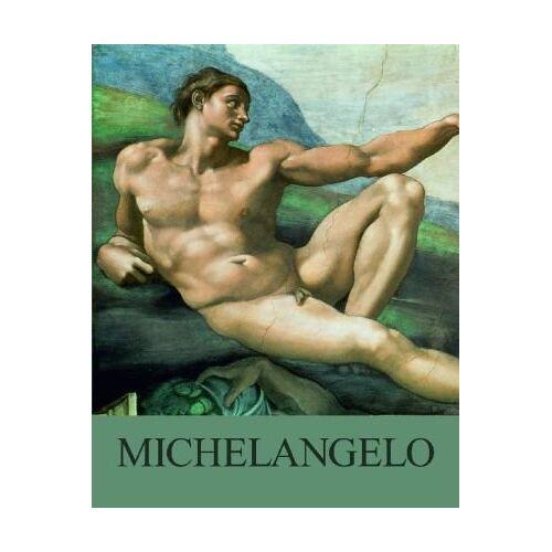 Michelangelo - Michelangelo: 1475 - 1564 - Preis vom 28.02.2021 06:03:40 h