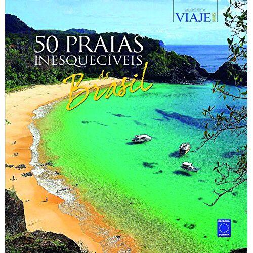 Vários Autores - 50 Praias Inesquecíveis Do Brasil (Em Portuguese do Brasil) - Preis vom 18.04.2021 04:52:10 h