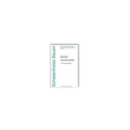 Richard Jenisch - Schadenfreies Bauen Band 16: Tauwasserschäden - Preis vom 16.01.2021 06:04:45 h