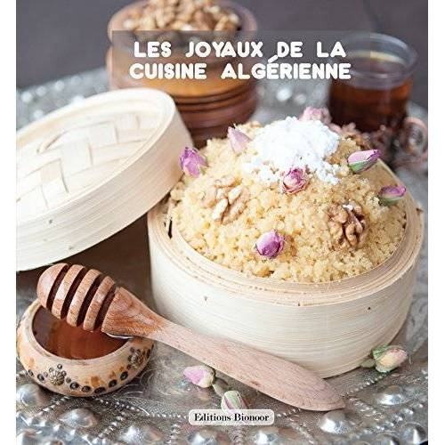 - Les joyaux de la cuisine algérienne - Preis vom 20.10.2020 04:55:35 h