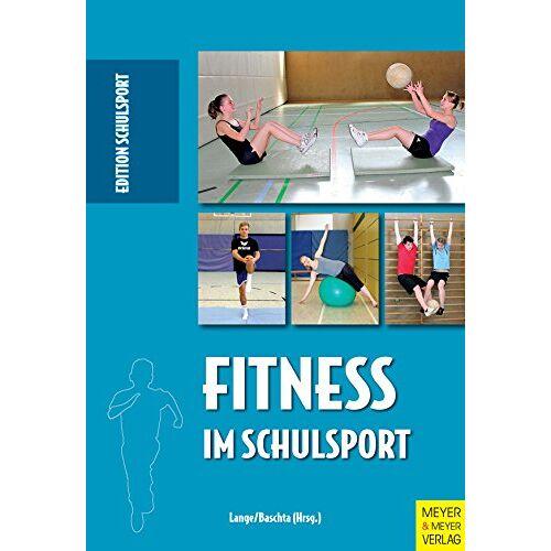 Harald Lange - Fitness im Schulsport (Edition Schulsport) - Preis vom 07.09.2020 04:53:03 h