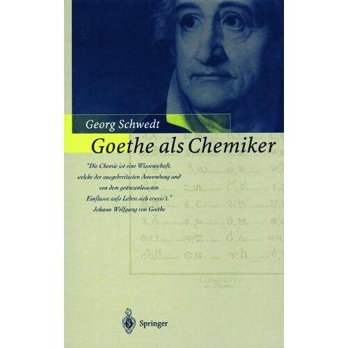 Georg Schwedt - Goethe als Chemiker - Preis vom 04.04.2020 04:53:55 h