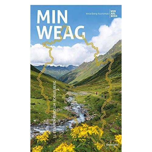 Vorarlberg Tourismus - Min Weag: 31 Etappen rund um Vorarlberg - Preis vom 21.10.2020 04:49:09 h