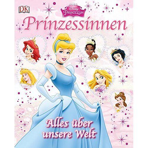 Disney Prinzessin - Disney Prinzessinnen: Alles über unsere Welt - Preis vom 06.04.2020 04:59:29 h
