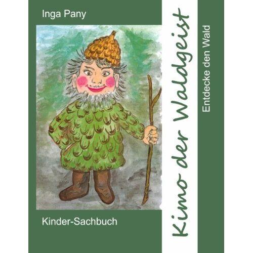 Inga Pany - Kimo der Waldgeist - Preis vom 18.10.2020 04:52:00 h