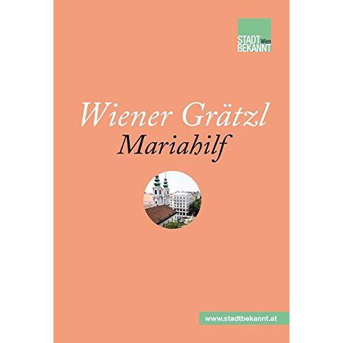 Stadtbekannt.at - Wiener Grätzl - Mariahilf - Preis vom 18.04.2021 04:52:10 h