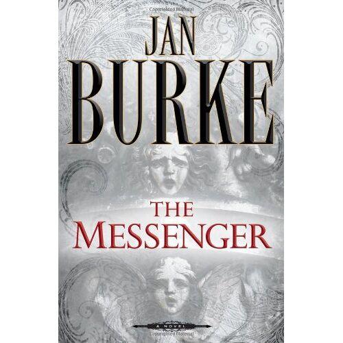 Jan Burke - The Messenger: A Novel - Preis vom 05.09.2020 04:49:05 h