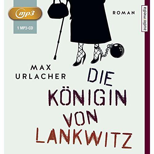 Max Urlacher - Die Königin von Lankwitz - Preis vom 24.02.2021 06:00:20 h