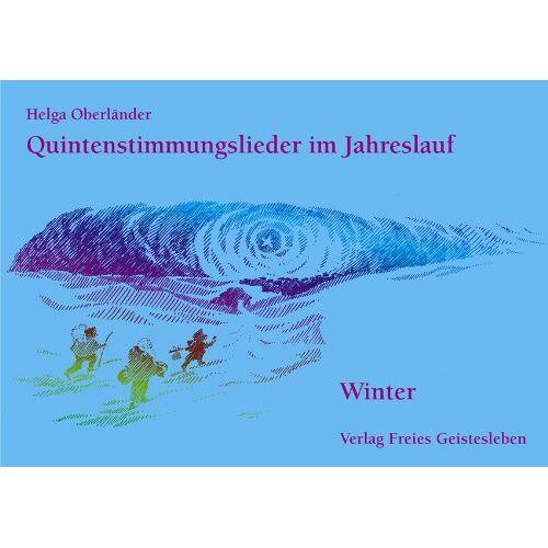 Helga Oberländer - Quintenstimmungslieder im Jahreslauf, Winter - Preis vom 18.10.2020 04:52:00 h