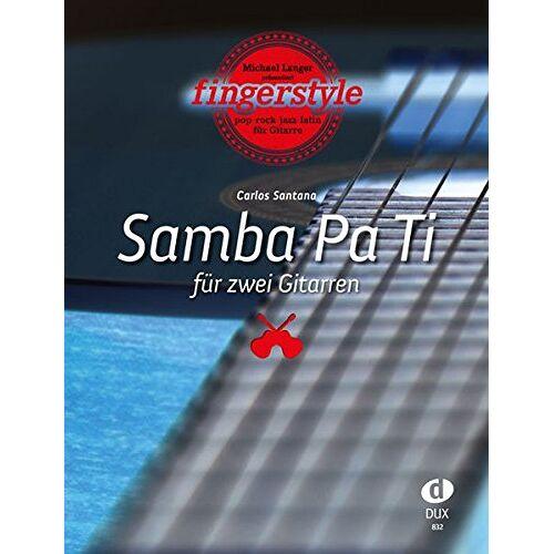 Michael Langer - Carlos Santana: Samba Pa Ti für 2 Gitarren - Preis vom 05.09.2020 04:49:05 h