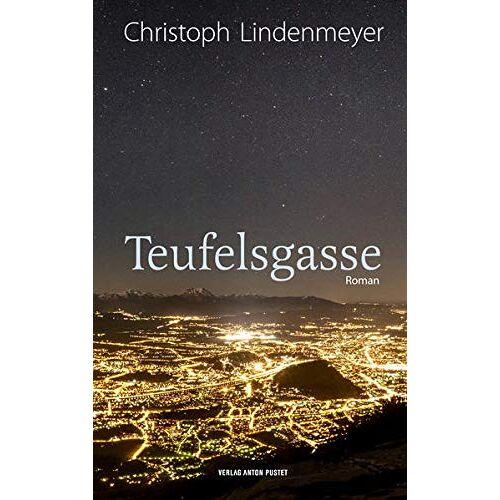 Christoph Lindenmeyer - Teufelsgasse: Roman - Preis vom 26.02.2021 06:01:53 h