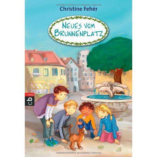 Christine Fehér - Neues vom Brunnenplatz: Band 2 (Die Brunnenplatz-Reihe, Band 2) - Preis vom 11.05.2021 04:49:30 h