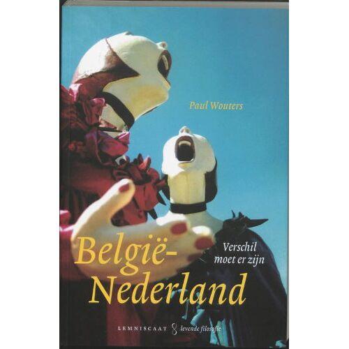 Paul Wouters - Belgie-Nederland: verschil moet er zijn (Lemniscaat levende filosofie) - Preis vom 10.04.2021 04:53:14 h