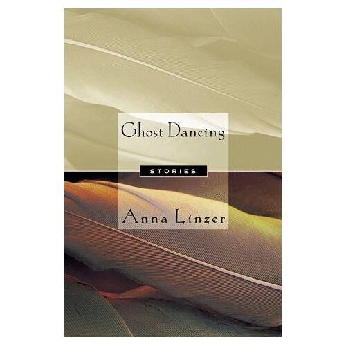 Anna Linzer - Ghost Dancing - Preis vom 27.02.2021 06:04:24 h