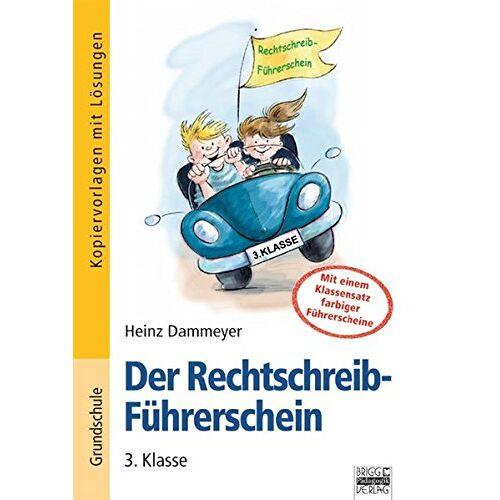 Heinz Dammeyer - Der Rechtschreib-Führerschein: 3. Klasse - Kopiervorlagen mit Lösungen: Mit einem Klassensatz farbiger Führerscheine - Preis vom 15.05.2021 04:43:31 h