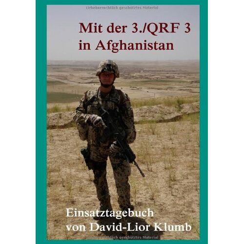 David-Lior Klumb - Mit der 3./QRF 3 in Afghanistan - Preis vom 03.05.2021 04:57:00 h