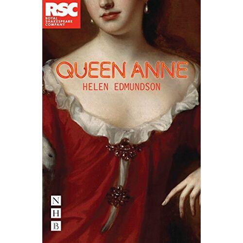 Helen Edmundson - Queen Anne - Preis vom 12.05.2021 04:50:50 h