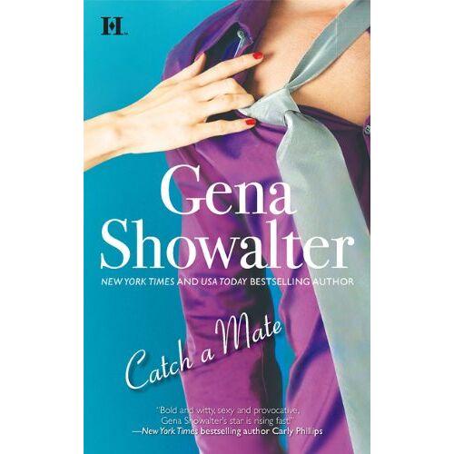 Gena Showalter - Catch a Mate (Hqn) - Preis vom 11.04.2021 04:47:53 h