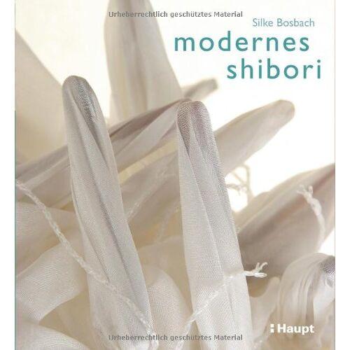 Silke Bosbach - Modernes Shibori - Preis vom 03.09.2020 04:54:11 h