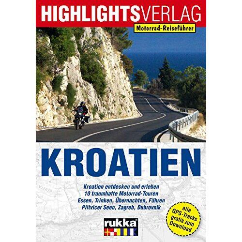 Christoph Berg - Motorrad-Reiseführer Kroatien: Die Perle an der Adria - Preis vom 05.09.2020 04:49:05 h