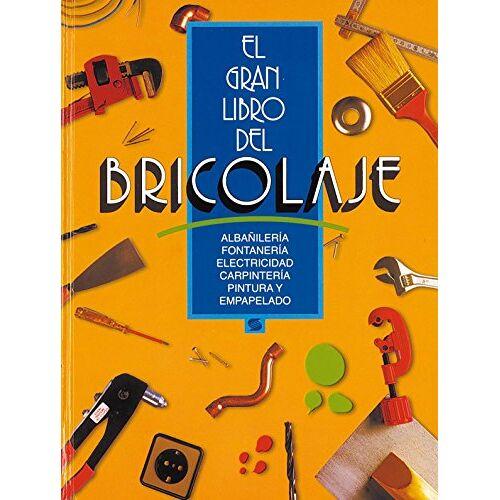Equipo Susaeta - Gran libro del bricolage, el (El Gran Libro Del Bricolage) - Preis vom 18.04.2021 04:52:10 h