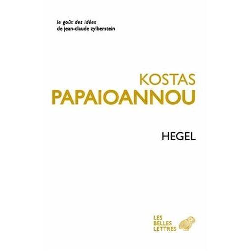 Kostas Papaïoannou - Hegel (Le Gout Des Idees, Band 27) - Preis vom 15.04.2021 04:51:42 h