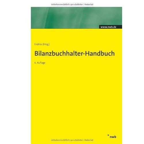 Endriss, Horst W. - Bilanzbuchhalter - Handbuch. (NWB Bilanzbuchhalter) - Preis vom 20.10.2020 04:55:35 h