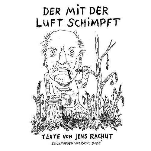 Rachut - Der mit der Luft schimpft - Preis vom 19.01.2021 06:03:31 h