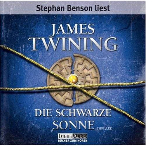 James Twining - Die schwarze Sonne: Thriller. Lesung - Preis vom 13.05.2021 04:51:36 h