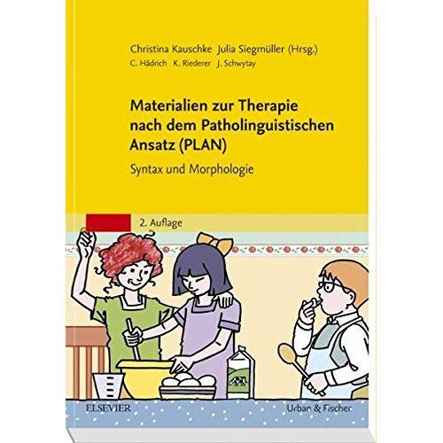 Christina Kauschke - Materialien zur Therapie nach dem Patholinguistischen Ansatz (PLAN): Handbuch zum Therapiematerial Syntax und Morphologie - Preis vom 01.11.2020 05:55:11 h